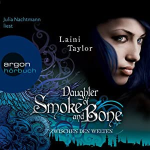 Daughter of Smoke and Bone Hörbuch