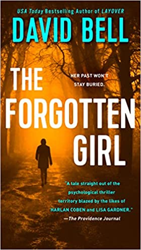 Amazon Fr The Forgotten Girl David Bell Livres