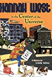 Hannah West in the Center of the Universe, Linda Johns, 0142407569