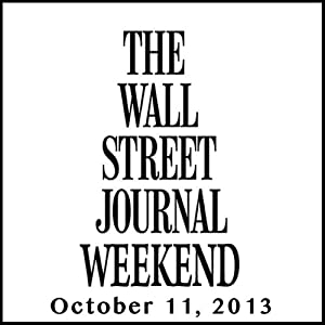 Weekend Journal 10-11-2013 Newspaper / Magazine