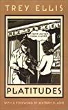 img - for Platitudes (Northeastern Library of Black Literature) by Trey Ellis (2003-10-02) book / textbook / text book