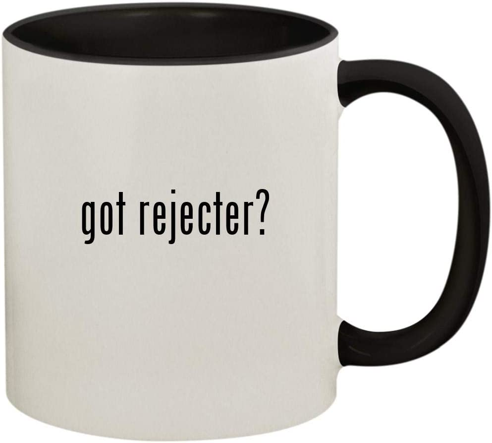 got rejecter? - 11oz Ceramic Colored Handle and Inside Coffee Mug Cup, Black