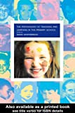 The Psychology of Teaching and Learning in the Primary School, , 041521405X