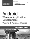 Android Wireless Application Development: Advanced Android v. II: Advanced Topics: 2 (Developer's Library) by Darcey, Lauren, Conder, Shane (2012) Paperback