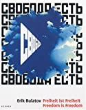 Freiheit Ist Freiheit/Freedom Is Freedom, Erik Bulatov, Caroline Käding, 3938025700