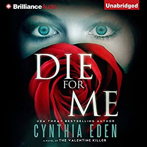 Die for Me: A Novel of the Valentine Killer Audiobook