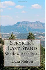 Stryker's Last Stand (Shadow Breeds Series) (Volume 2) Paperback