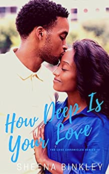 How Deep Is Your Love  (The Love Chronicles  Book 3) by [Binkley , Sheena ]