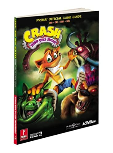 Crash: Mind Over Mutant: Prima's Official Game Guide (Prima Official Game Guides)
