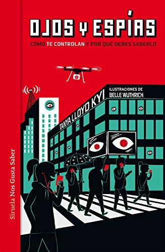 Ojos y espías (Las Tres Edades / Nos Gusta Saber nº 30) (Spanish