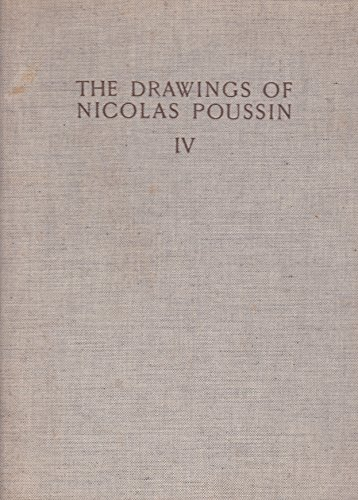 The Drawings of Nicolas Poussin - - catalogue raisonne - volume 4 Studies for the Long Gallery ; The Decorative Drawings ; The Illustrations to Leonardo's Treaty ; The Landscape - Landscape Poussin Nicolas
