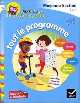 Tout le programme Maternelle Moyenne Section 4-5 ans ...