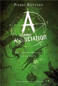 """Afficher """"A comme Association n° 2 Les limites obscures de la magie"""""""
