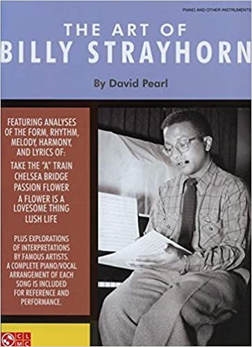 Lush Life: A Biography of Billy Strayhorn