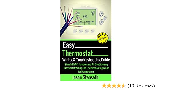 easy thermostat wiring & troubleshooting guide: simple hvac, furnace, and air  conditioning