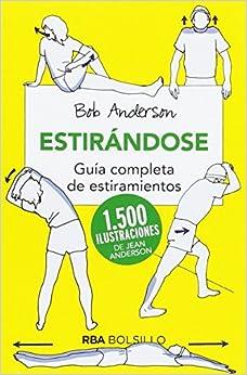 Estirandose (bolsillo): Guía Completa De Estiramientos por Bob Anderson epub