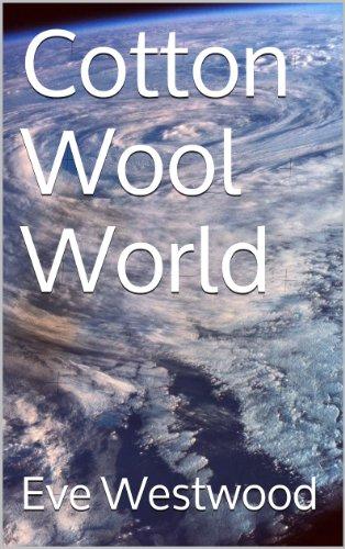Cotton Wool World