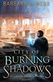 City of Burning Shadows, Barbara Webb, 0615979211