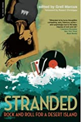 Stranded: Rock and Roll for a Desert Island Paperback
