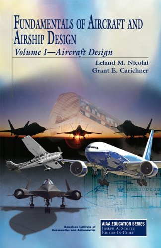 Fundamentals of Aircraft and Airship Design (AIAA...