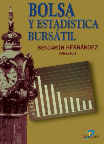 Bolsa y Estadistica Bursatil (Spanish Edition) by Ediciones Díaz de Santos