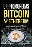 Criptomonedas: Bitcoin Y Ethereum: Dominando la