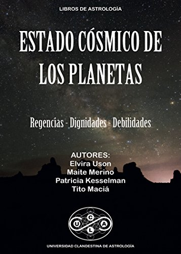 ESTADO COSMICO DE LOS PLANETAS: Regencias, Dignidades, Debilidades (Universidad Clandestina de Astrología