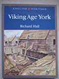 The English Heritage Book of Viking York, Richard Hall, 0713470143