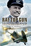 img - for RAF Top Gun: The Story of Battle of Britain Ace and World Air Speed Record Holder Air Cdre E.M.  Teddy  Donaldson CB, CBE, DSO, AFC*, LoM (USA) book / textbook / text book