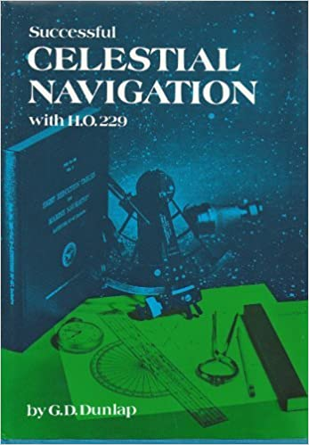 Successful Celestial Navigation with HO 229: G.Dale Dunlap ...