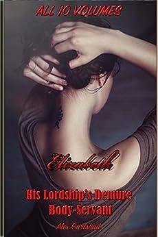 Elizabeth Lordships Demure Body Servant Compilation ebook product image