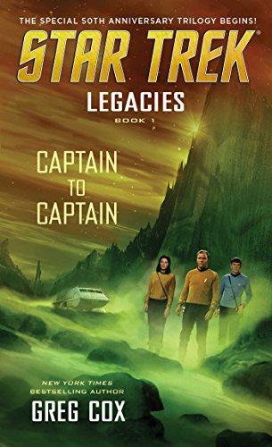 Legacies: Book 1: Captain to Captain (Star Trek: The Original Series) (American Legacy Series)