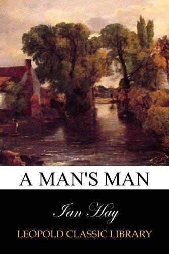 Read Online A Man's Man PDF