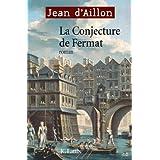 La conjecture de Fermat (Romans historiques) (French Edition)