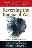 Reversing the Trauma of War: PTSD Help for