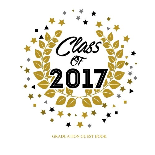 Graduation Guest Book: Class of 2017 Memory Album Photo Pages and Guest Book Graduation Party Supplies Blue Red Gold Yellow Green In all Departments ... Graduation Party Favors in all departments