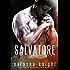 Salvatore: a Dark Mafia Romance (Benedetti Brothers Book 1)