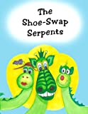 The Shoe-Swap Serpents, Andreas Bier, 0986774537
