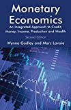 img - for Monetary Economics: An Integrated Approach to Credit, Money, Income, Production and Wealth by Marc Lavoie (April 15,2012) book / textbook / text book