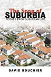The Song of Suburbia, David Bouchier, 0595437575