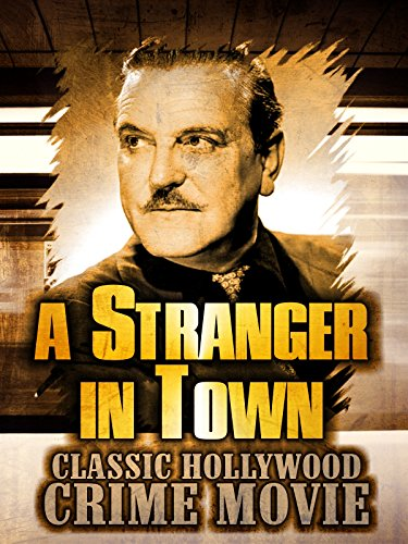 The Wizard Of Oz The Movie (A Stranger in Town: Classic Hollywood Crime Movie)