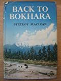 Front cover for the book Back to Bokhara by Fitzroy Maclean