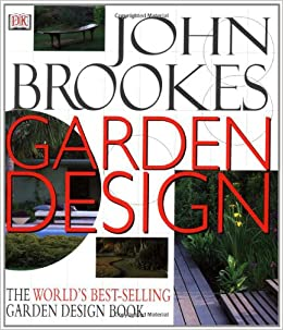 John Brookes Garden Design revised Amazoncouk John Brookes