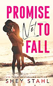 Promise Not To Fall