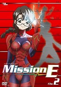 Mission-E File 2