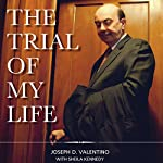The Trial of My Life | Joseph D. Valentino,Sheila Kennedy