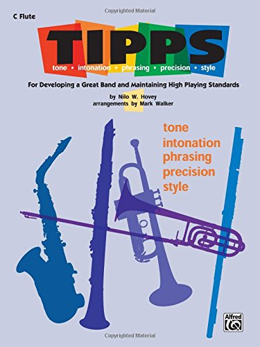 UPC 029156179248, T-I-P-P-S for Bands -- Tone * Intonation * Phrasing * Precision * Style: For Developing a Great Band and Maintaining High Playing Standards (C Flute (Piccolo))