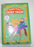 Sesame Street: Fairly Furry Fairytales: 3 Book Pack: Big Red Riding Hood, Rhyming Rapunzel, the Three Little Grouches (3 Book Padded Storybook Set, CD)