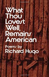 Hugo What Thou Lovest Well Remains American (Paper)