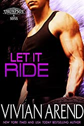 Let It Ride (Thompson & Sons Book 3)